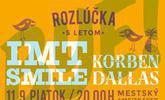 Rozlúčka s letom: KorbenDallas a IMT SMILE v piatok 11. septembra o 20. hodine v mestskom amfiteátri
